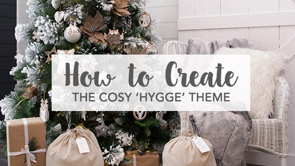 How to Create the Cosy Hygge Theme