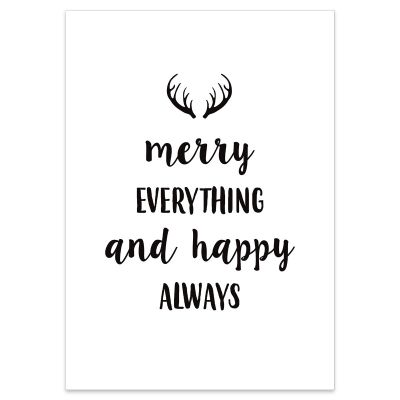 Merry Everything and Happy Always Poster Print